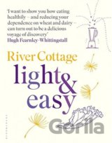 River Cottage Light and Easy