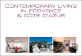 Contemporary Living in Provence and Cote D'Azur (Wim Pauwels)