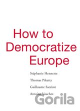 How to Democratize Europe