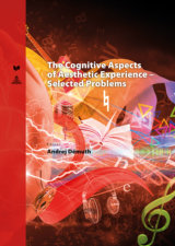 The Cognitive Aspects of Aesthetic Experience – Selected Problems
