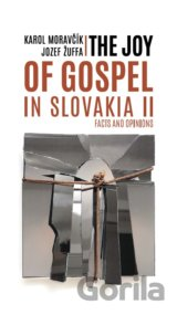 The Joy of Gospel in Slovakia II