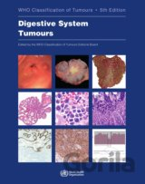 Who Classification of Tumours: Digestive System Tumours