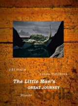 The Little Man´s Great Journey