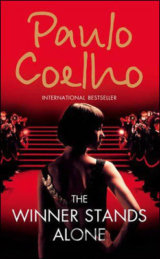 The Winner Stands Alone (Coelho, P.) [paperback]