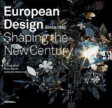 European Design Since 1985 : Shaping the New Century (R.Craig Miller) (Hardback)