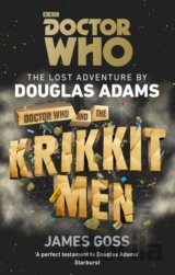 Doctor Who: Doctor Who and the Krikkit Men