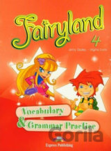 Fairyland 4 - Vocabulary & Grammar Practice