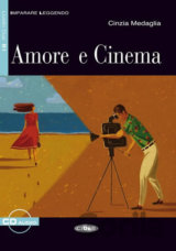 Imparare leggendo: Amore e Cinema + CD