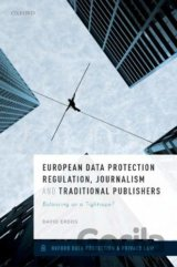 European Data Protection Regulation, Journalism and Traditional Publishers