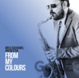 Milo Suchomel Orchestra: From My Colours