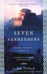 Seven Surrenders (Terra Ignota 2)