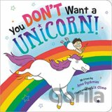 You Dont Want a Unicorn!