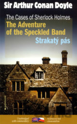 Strakatý pás/The Adventure of the Speckled Band (Arthur Conan Doyle)