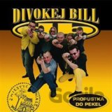 Divokej Bill: Propustka do pekel LP