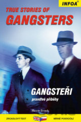 True Stories of Gangsters/Gangsteři - Zrcadlová četba (Henry Brook)
