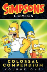 Simpsons Comics Colossal Compendium: Volume 1