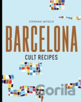 Barcelona Cult Recipes