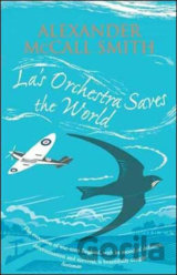 La's Orchestra Saves the World (Alexander McCall Smith) (Paperback)
