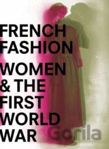 French Fashion, Women, and the First World War