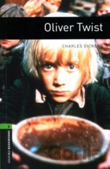 Oxford Bookworms Library 6 Oliver Twist (Hedge, T. (Ed.) - Bassett, J. (Ed.)) [p