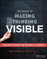 Power of Making Thinking Visible