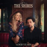 The Shires: Good Years LP