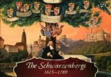 The Schwarzenbergs 1615-1789