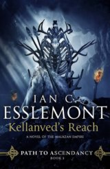 Kellanved´s Reach: Path to Ascendancy Book 3