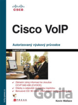 Cisco VoIP (Kevin Wallace) [CZ]