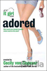 Adored: An it Girl Novel (Cecily von Ziegesar)