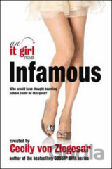 Infamous: An it Girl Novel (Cecily von Ziegesar)