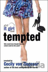 Tempted: An it Girl Novel (Cecily von Ziegesar)