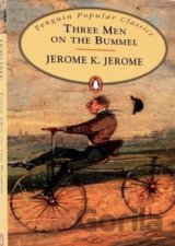 Three Men on the Bummel (Penguin Popular Classics) (Jerome, J. K.) [paperback]