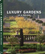Luxury Gardens UK and Ireland (Elke Fleing) (Hardback)