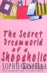 Secret Dreamworld of a Shopaholic (Kinsella, S.) [paperback]