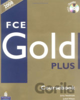 FCE Gold Plus Course Book with iTest CD-ROM (Newbrook, J. - Wilson, J.)
