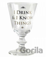 Pohár Game of Thrones: I Drink & I Know Things