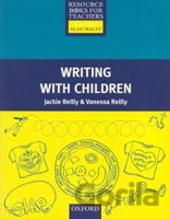 Primary Resource Books for Teachers - Writing with Children (Reilly, J. + V.) [p