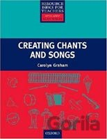 Primary Resource Books for Teachers - Creating Chants and Songs + CD (Graham, C.