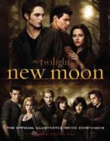 New Moon : The Official Illustrated Movie Companion (Mark Cotta Vaz) (Paperback)