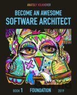 Become an Awesome Software Architect: Book 1