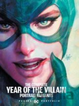 The Complete Year of the Villain Portrait Variants