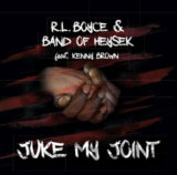 Band Of Heysek & R. L. Boyce feat. Kenny Brown: Juke My Joint LP
