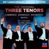 Jose Carreras, Placido Domingo, Luciano Pavarotti: The Three Tenors 30th Anniversary