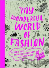 My Wonderful World of Fashion (Nina Chakrabarti)