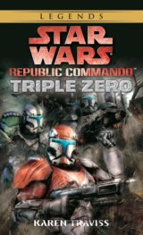 Star Wars Legends (Republic Commando): Triple Zero