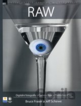 RAW  a Photoshop CS4 (Bruce Fraser, Jeff Schewe)