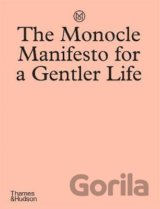 The Monocle Manifesto for a Gentler Life