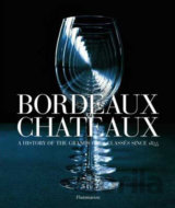 Bordeaux Châteaux (Hugh Johnson , Jean-Paul Kauffmann) [GB]