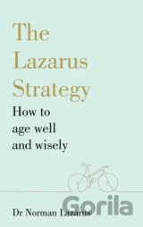 The Lazarus Strategy